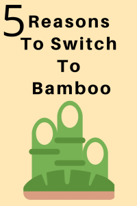 reasons to switch bamboo