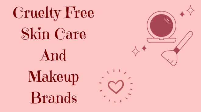 Cruelty free makeup and skin care brands in India