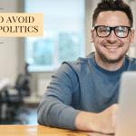 how to avoid office politics