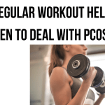 How Regular Workout Helps Women To Deal With PCOS