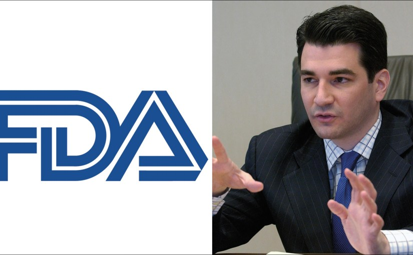 """Three Drops Under Your Tongue and You're Ready To Go…""  Why I Supported Scott Gottlieb For FDA Head…"