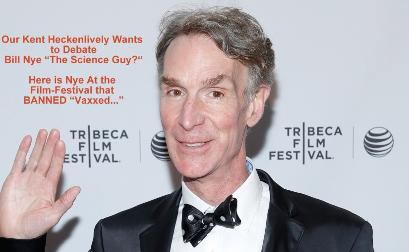 "Bill Nye Challenged to Debate by ""Dangerous Science"" Teacher, Kent Heckenlively…"