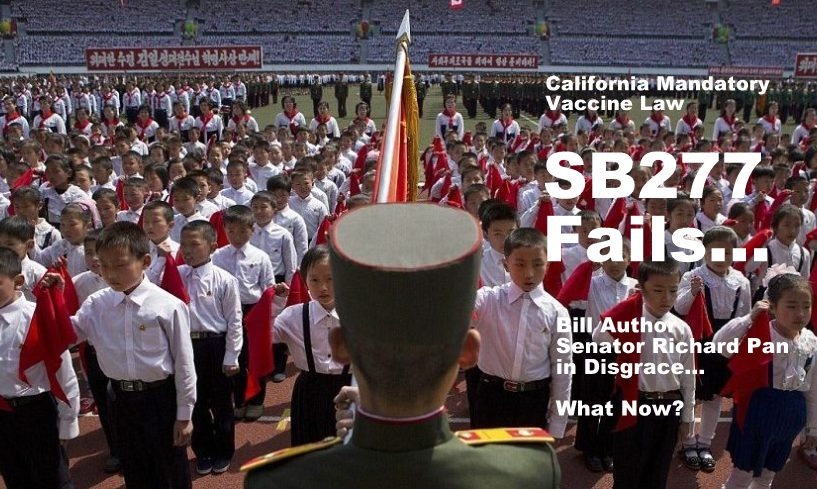 Official Analysis Shows – California SB277 FAILED…