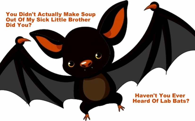 "Attack of the ""Corona Bat Virus!"" What Science REALLY Says About It!"