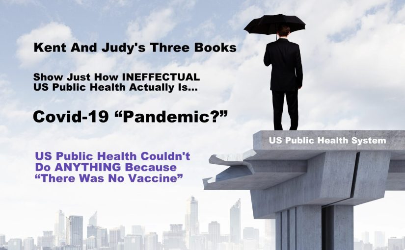 Mikovits/Heckenlively's Three Books Outline THE COMPLETE FAILURE Of US Public Health…