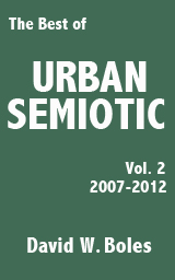 The Best of Urban Semiotic, Volume 2