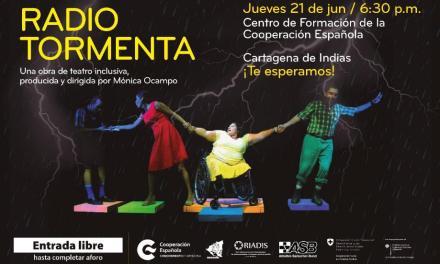 'Radio Tormenta' obra de teatro inclusivo en Cartagena