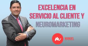 Conferencista internacional en servicio al cliente Manuel Quiñones explica cómo el neuromarketing puede ser un gran aliado