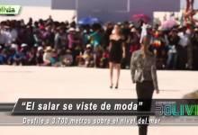 Conexion Bolivia El Salar se vista de moda Boliviawebtv 3000