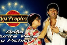 Los Propios – Pichicho y doña Purita Vaca