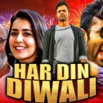 Har Din Diwali 2020 HDRip 300Mb Hindi Dubbed 480p