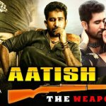 Aatish The Weapon 2020 HDRip 900Mb Hindi Dubbed 720p