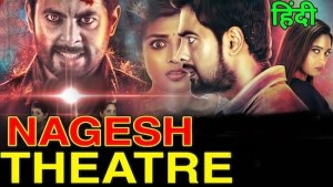 Nagesh Theatre 2021 HDRip 850MB Hindi Dubbed 720p Watch Online Free Download bolly4u