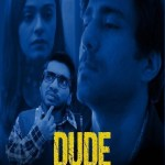 Dude 2021 WEB-DL 1.2Gb Hindi S01 Complete Download 720p