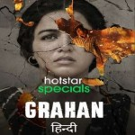 Grahan 2021 WEB-DL 1.6Gb Hindi S01 Complete Download 720p