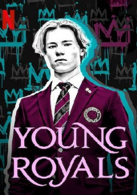 Young Royals 2021 WEB-DL 1.7GB Hindi Dual Audio S01 Download 720p Watch Online Free bolly4u