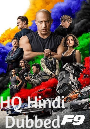 Fast and Furious 9 2021 WEBRip 1Gb Hindi Dual Audio HQ 720p Watch Online Full Movie Download bolly4u