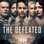 The Defeated 2020 WEB-DL 2.7GB Hindi Dual Audio S01 Download 720p