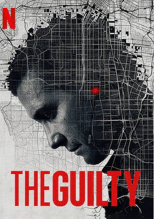 The Guilty 2021 WEB-DL 300MB Hindi Dual Audio ORG 480p Watch Online Full Movie Download bolly4u