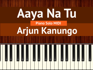 Aaya Na Tu Piano Solo MIDI