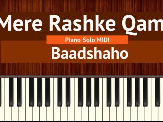 Mere Rashke Qamar Piano Solo MIDI