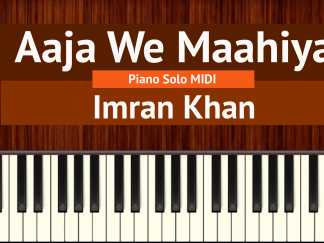 Aaja We Maahiya Piano Solo MIDI