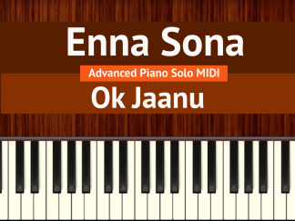 Enna Sona Advanced Piano Solo MIDI
