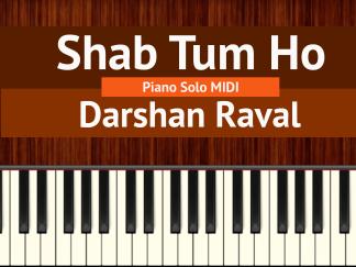 Shab Tum Ho Piano Solo MIDI