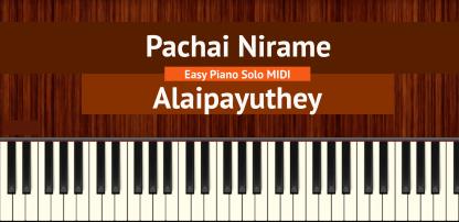 Pachai Nirame - Alaipayuthey Easy Piano Solo MIDI