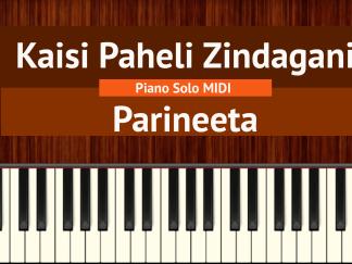 Kaisi Paheli Zindagani - Parineeta Piano Solo MIDI
