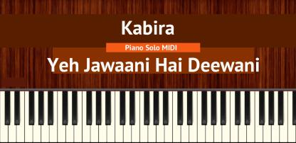 Kabira - Yeh Jawaani Hai Deewani Piano Solo MIDI