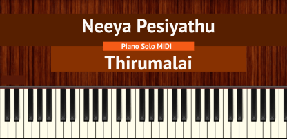 Neeya Pesiyathu - Thirumalai Piano Solo MIDI