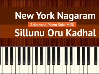 New York Nagaram - Sillunu Oru Kadhal Advanced Piano Solo MIDI
