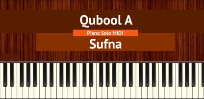 Qubool A - Sufna Piano Solo MIDI
