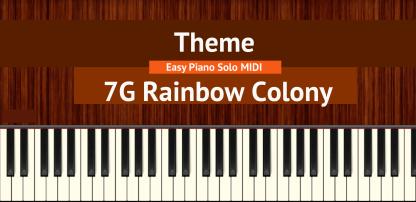 7G Rainbow Colony Theme Easy Piano Solo MIDI