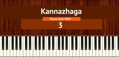 Kannazhaga - 3 Piano Solo MIDI