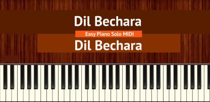 Dil Bechara - Dil Bechara Easy Piano Solo MIDI