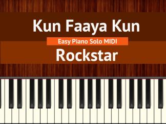 Kun Faaya Kun - Rockstar Easy Piano Solo MIDI