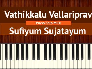 Vathikkalu Vellaripravu - Sufiyum Sujatayum Piano Solo MIDI