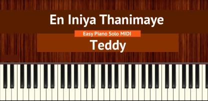 En Iniya Thanimaye - Teddy Easy Piano Solo MIDI