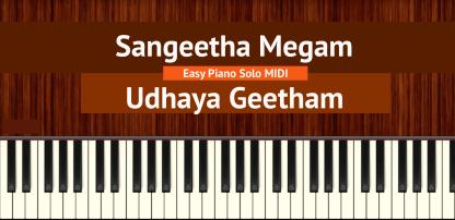 Sangeetha Megam - Udhaya Geetham Easy Piano Solo MIDI