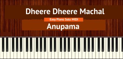 Dheere Dheere Machal - Anupama Easy Piano Solo MIDI