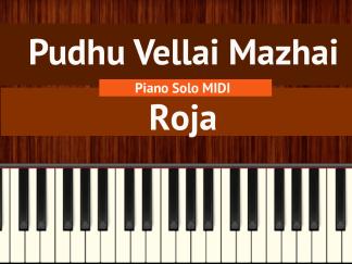 Pudhu Vellai Mazhai - Roja Piano Solo MIDI
