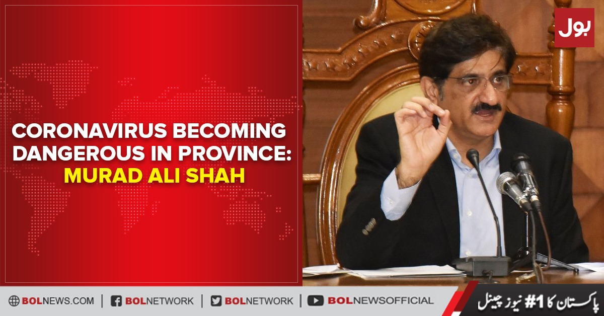 Photo of Coronavirus becoming dangerous in province: Murad Ali Shah