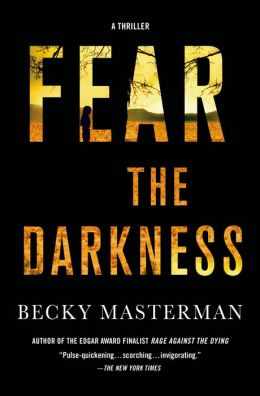 Fear the Darkness by Becky Masterman