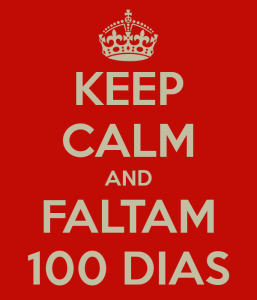 keep-calm-and-faltam-100-dias