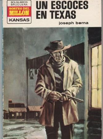 Joseph Berna UN ESCOCES EN TEXAS[AGO-1973