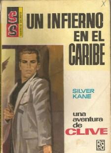 Silver Kane 13 Un infierno en el caribe