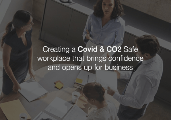 COVID & CO2 Safe Workplace
