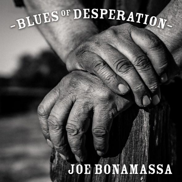 Joe Bonamassa Blues of Desperation